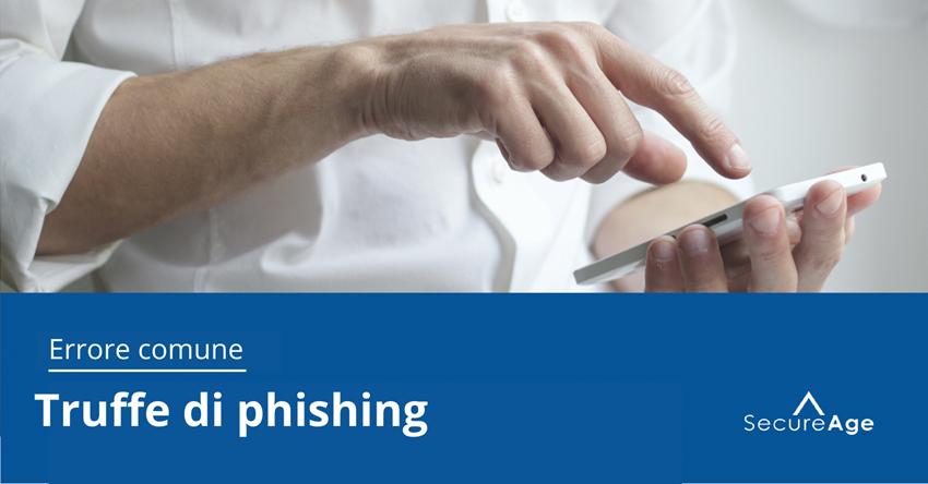 Errori che gli umani fanno con i dati - Errore n. 2: truffe di phishing